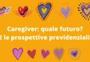 Caregiver: quale futuro? E le prospettive previdenziali? – ANMIC