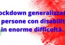 Lockdown generalizzato e persone con disabilità in enorme difficoltà