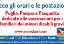 Puglia Vaccinazioni familiari minori disabili gravi a Pasqua e Pasquetta.